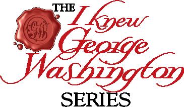 I_Knew_GeorgeWashington_Series